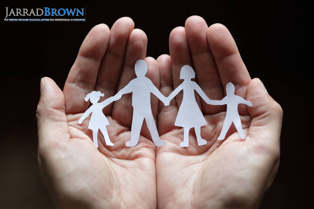 Are you and your family truly protected financially - Jarrad Brown - Fee Based Financial Adviser Singapore jpeg