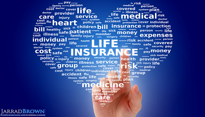 8 Things You Need to Know About Life Insurance - Jarrad Brown - Fee-Based Financial Adviser in Singapore