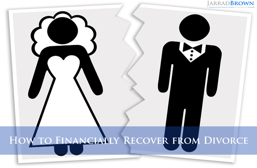 How To Recover Financially From Divorce - Jarrad Brown - Fee-Based Financial Adviser in Singapore