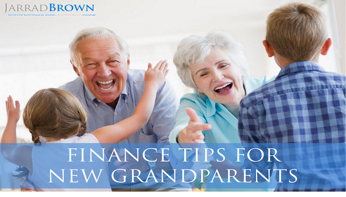 Top Finance Tips for New Grandparents - Jarrad Brown - Fee-Based Financial Adviser in Singapore