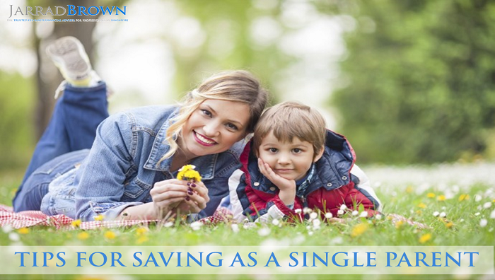 Saving as a Single Parent - Jarrad Brown - Fee-Based Financial Adviser in Singapore