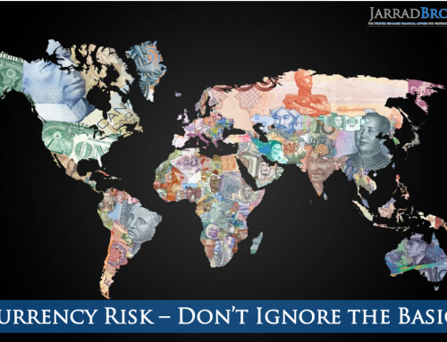 Currency Risk – Don't Ignore the Basics