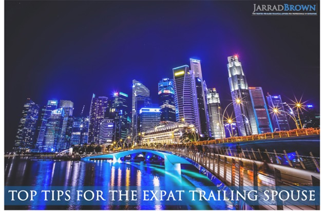Top Tips for the Expat Trailing Spouse - Jarrad Brown - Financial Planning for Australian Expats in Singapore