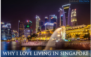 10 Things I Love About Living in Singapore - Jarrad Brown - Financial Adviser to Australian Expats in Singapore