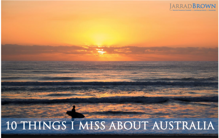 10 Things I Miss About Australia - Jarrad Brown - Financial Planner to Australian Expats in Singapore