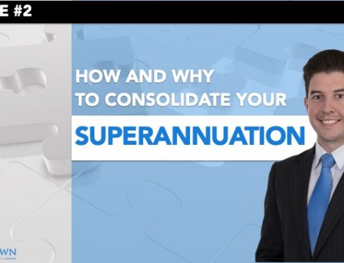 Episode 2 – How and When to Consolidate Your Superannuation