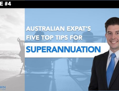 Episode 4 – Australian Expat's Guide to Superannuation