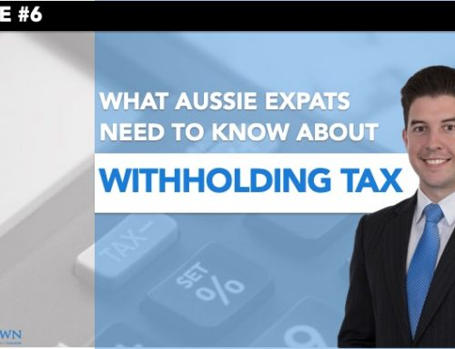 Video – Withholding Tax for Australian Expats