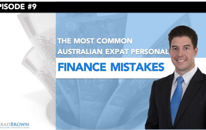 Episode 9 - Most Common Financial Mistakes Australian Expats Make