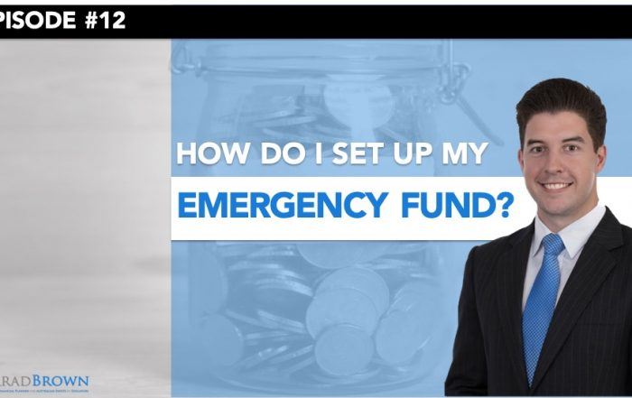 Episode 12 - How Do I Set Up My Emergency Fund