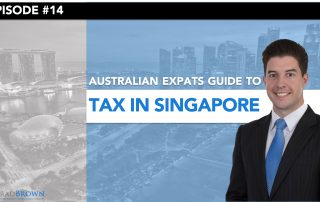 Singapore Tax Guide for Australian Expats
