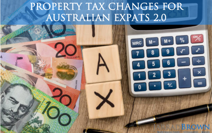 Main Residence Exemption Removal for Expats 2.0 - Jarrad Brown - Financial Planner to Australian Expats in Singapore