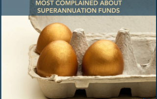 Most Complained About Superannuation Funds - Jarrad Brown - Australian Expat Financial Planner