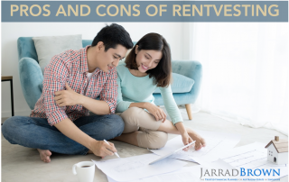The Power of Rentvesting - Jarrad Brown - Australian Expat Financial Planner