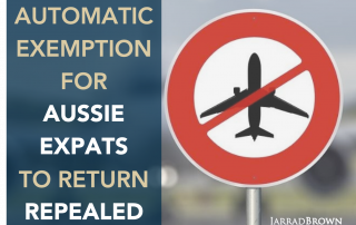 Australia Removes the Auto-Exemption to Leave for Expats - Jarrad Brown - Australian Expat Financial Planner